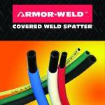 Armor-Weld Spatter Resistant Tubing