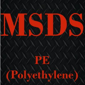 PE MSDS (Click to Open)